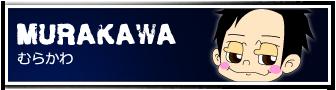 MURAKAWA